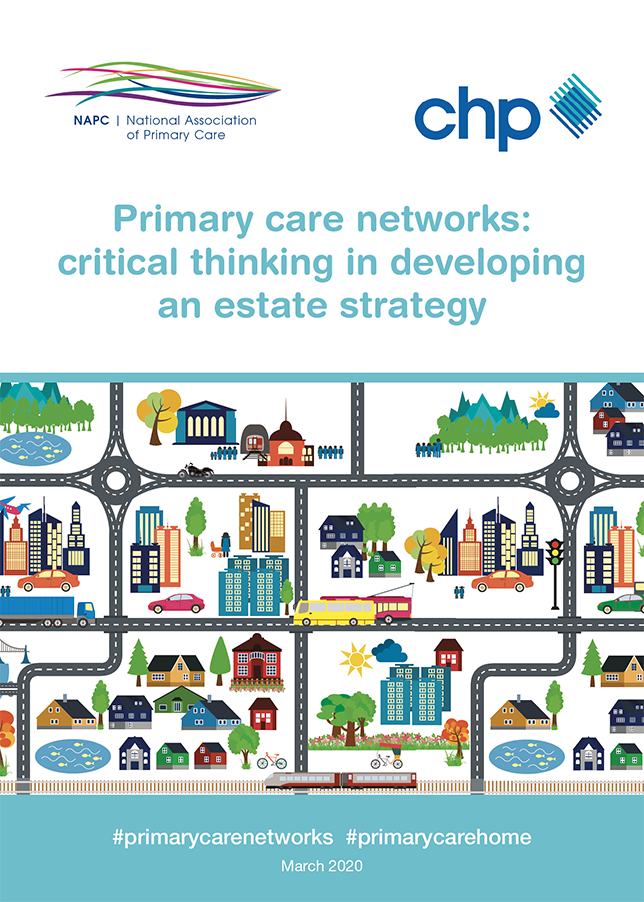 Primary care networks: critical thinking in developing an estate strategy